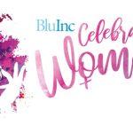 Blu Inc Celebrating Women